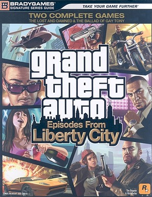"""""""Grand Theft Auto"""": Episodes from Liberty City Signature Series Strategy Guide - BradyGames"""