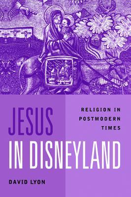 Jesus in Disneyland - Lyon, David
