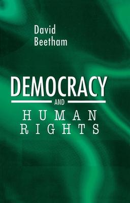 Democracy and Human Rights - Beetham, David, Professor