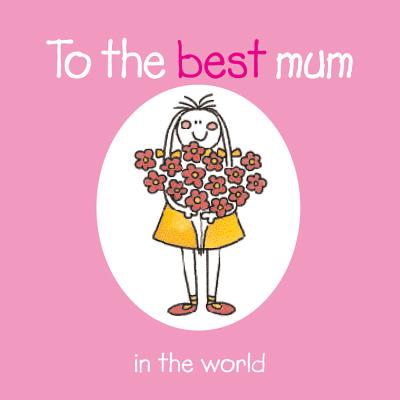To the Best Mum in the World - Winter, Rebecca