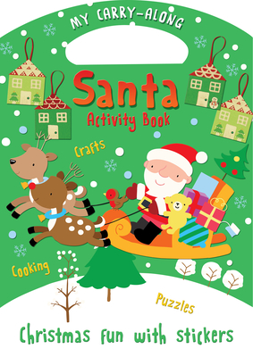 My Carry-along Santa Activity Book: Activity Book with Stickers - Miller, Jocelyn