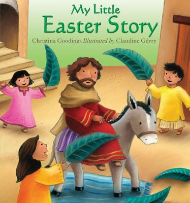 My Little Easter Story - Goodings, Christina