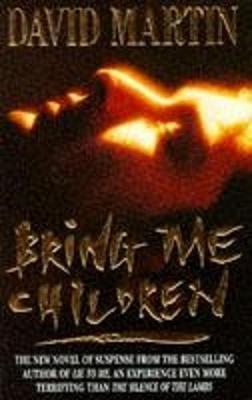 Bring Me Children - Martin, David