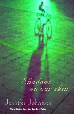 Shadows on Our Skin - Johnston, Jennifer