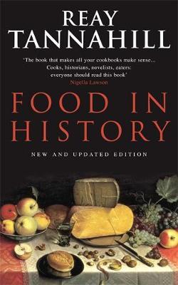 Food in History - Tannahill, Reay