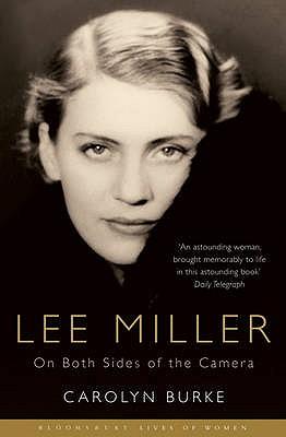 Lee Miller: On Both Sides of the Camera - Burke, Carolyn