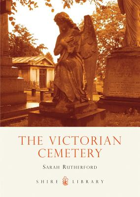 The Victorian Cemetery - Rutherford, Sarah