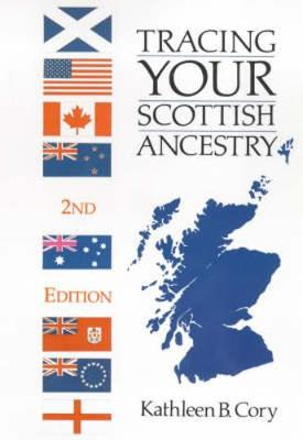Tracing Your Scottish Ancestry - Cory, Kathleen B