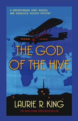 The God of the Hive - King, Laurie R.