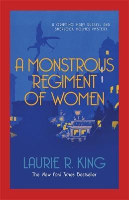 A Monstrous Regiment of Women - King, Laurie R.