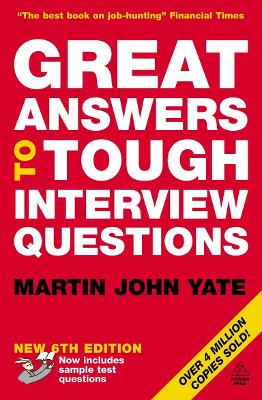 Great Answers to Tough Interview Questions - Yate, Martin John