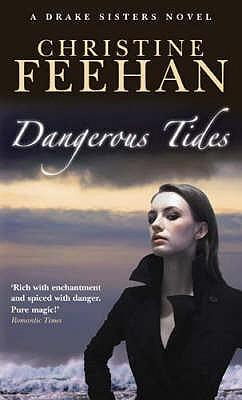 Dangerous Tides - Feehan, Christine