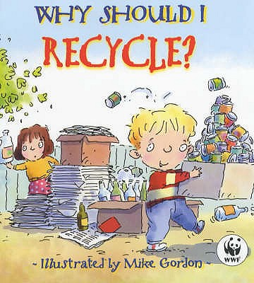 Why Should I Recycle? - Green, Jen