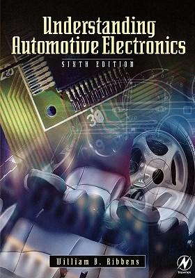 Understanding Automotive Electronics - Ribbens, William B