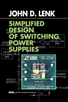 Simplified Design of Switching Power Supplies - Lenk, John D