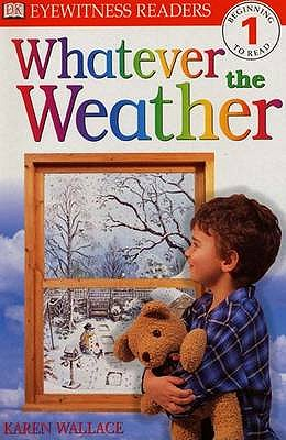 Whatever the Weather - Wallace, Karen