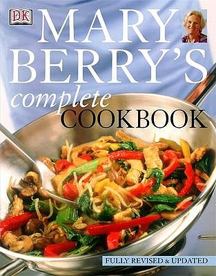 Mary Berry's Complete Cookbook - Berry, Mary