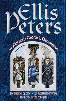 Cadfael Omnibus: Pilgrim of Hate, An Excellent Mystery AND The Raven in the Roregate 4 - Peters, Ellis