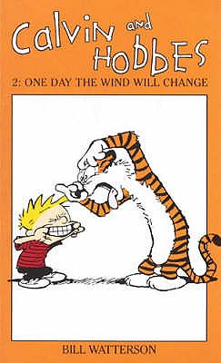 Calvin and Hobbes: One Day the Wind Will Change v. 2 -