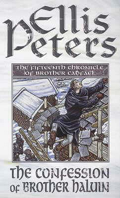 The Confession of Brother Haluin - Peters, Ellis