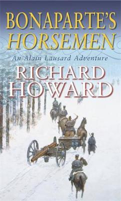 Bonaparte's Horsemen - Howard, Richard