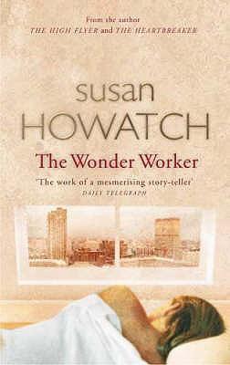 The Wonder Worker - Howatch, Susan