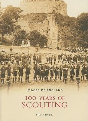 100 Years of Scouting - Harris, Steven
