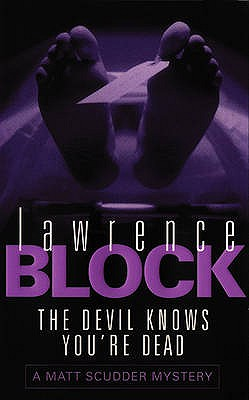 The Devil Knows You're Dead - Block, Lawrence