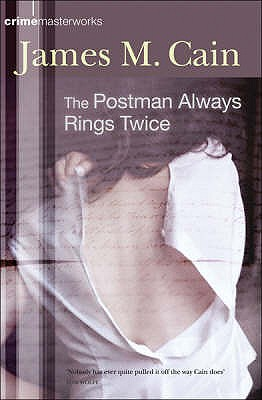 The Postman Always Rings Twice - Cain, James M.