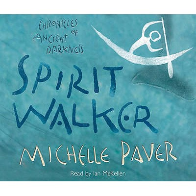 Spirit Walker - Paver, Michelle, and McKellen, Ian, Sir (Read by)