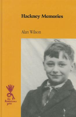 Hackney Memories - Wilson, Alan