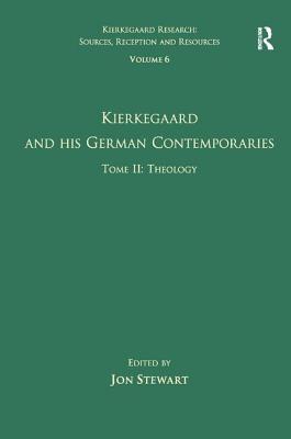 Kierkegaard and His German Contemporaries, T.2: Theology - Stewart, Jon Bartley (Editor)