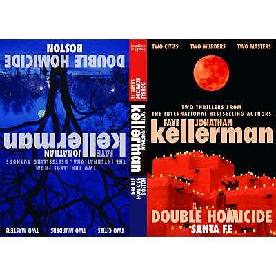 Double Homicide - Kellerman, Faye, and Kellerman, Jonathan