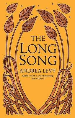 The Long Song - Levy, Andrea