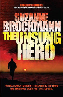 The Unsung Hero - Brockmann, Suzanne