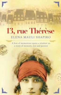 13 Rue Therese - Shapiro, Elena Mauli