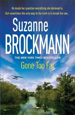 Gone Too Far - Brockmann, Suzanne