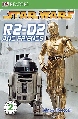 Star Wars: R2-D2 and Friends - Beecroft, Simon