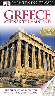 Greece Athens & the Mainland - Dubin, Marc