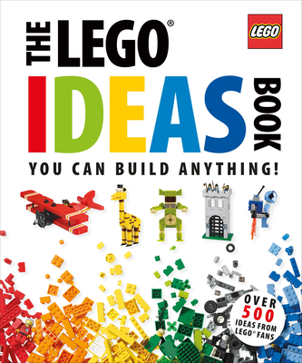 The Lego Ideas Book: Unlock Your Imagination - Lipkowitz, Daniel, and Arts, Sebastiaan (Contributions by), and Goddard, Tim (Contributions by)