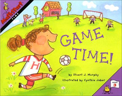 Game Time! - Murphy, Stuart J