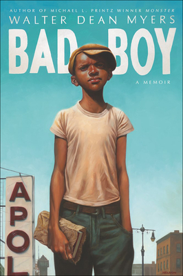 Bad Boy: A Memoir - Myers, Walter Dean