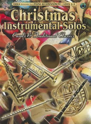 Christmas Instrumental Solos - Carols & Traditional Classics for Strings: Viola with Piano Acc. - Alfred Publishing (Editor)