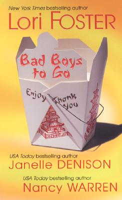 Bad Boys to Go - Foster, Lori, and Denison, Janelle, and Warren, Nancy
