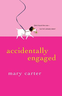 Accidentally Engaged - Carter, Mary