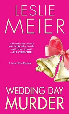 Wedding Day Murder - Meier, Leslie