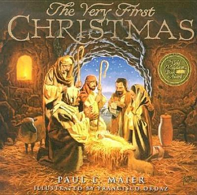 The Very First Christmas - Maier, Paul L, Ph.D.