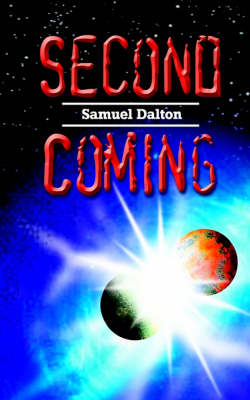 Second Coming - Dalton, Samuel