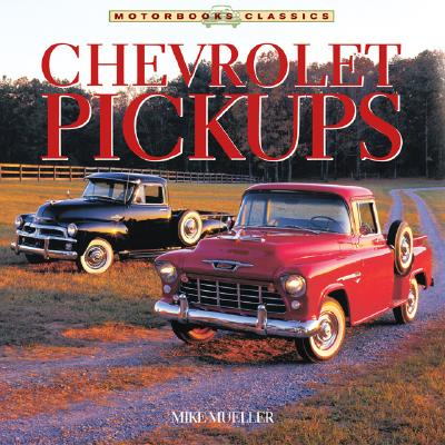 Chevrolet Pickups - Mueller, Mike