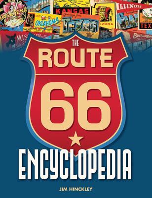 The Route 66 Encyclopedia - Hinckley, Jim, and Hinckley, James